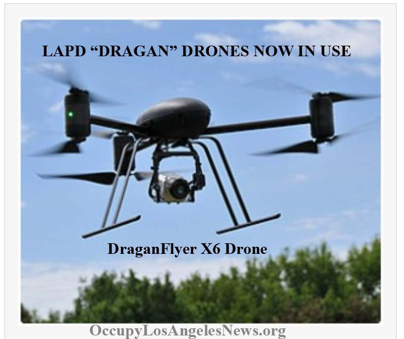 "LAPD ""Dragan"" drones are now in use in Los Angeles"