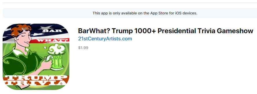 BarWhat Trump Trivia Questions @ The Apple App Store